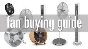 راهنمای خرید پنکه / بهترین پنکه های بازار کدامند؟